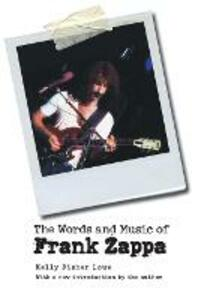 The Words and Music of Frank Zappa - Kelly Fisher Lowe - cover