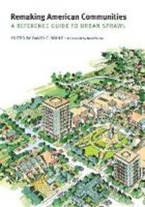 Remaking American Communities: A Reference Guide to Urban Sprawl - cover