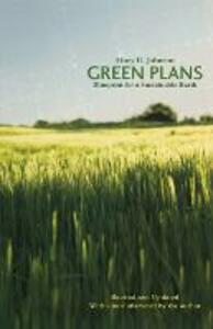 Green Plans: Blueprint for a Sustainable Earth - Huey D. Johnson - cover