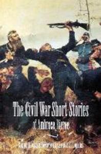 The Civil War Short Stories of Ambrose Bierce - Ambrose Bierce - cover