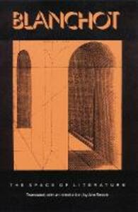 """The Space of Literature: A Translation of """"L'Espace litteraire"""" - Maurice Blanchot - cover"""