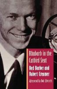 Rhubarb in the Catbird Seat - Red Barber,Robert W. Creamer - cover