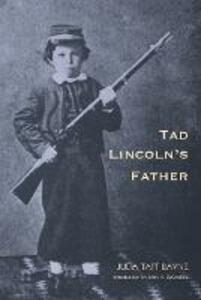 Tad Lincoln's Father - Julia Taft Bayne - cover