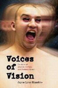 Voices of Vision: Creators of Science Fiction and Fantasy Speak - Jayme Lynn Blaschke - cover