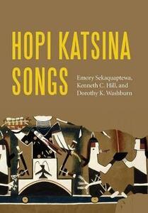 Hopi Katsina Songs - Emory Sekaquaptewa,Kenneth C. Hill,Dorothy K. Washburn - cover