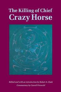 The Killing of Chief Crazy Horse - cover