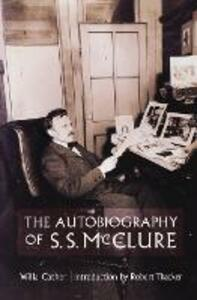 The Autobiography of S. S. McClure - Willa Cather - cover