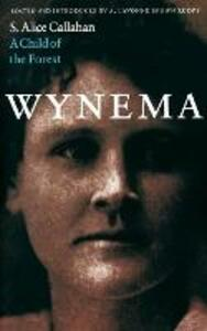 Wynema: A Child of the Forest - S. Alice Callahan - cover
