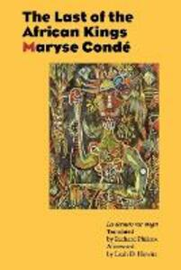 The Last of the African Kings - Maryse Conde - cover