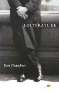 Loiterature - Ross Chambers - cover