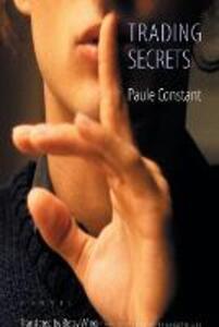 Trading Secrets - Paule Constant - cover
