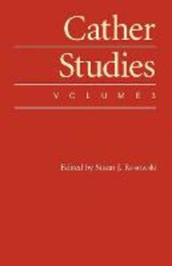 Cather Studies, Volume 3 - Cather Studies - cover