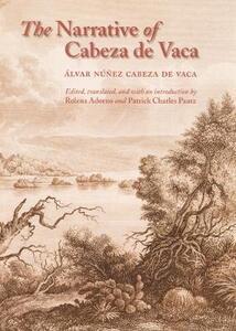 The Narrative of Cabeza de Vaca - Rolena Adorno - cover