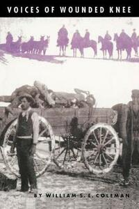 Voices of Wounded Knee - William S. E. Coleman - cover