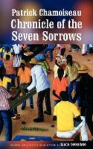 Chronicle of the Seven Sorrows - Patrick Chamoiseau - cover