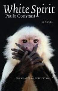 White Spirit - Paule Constant - cover
