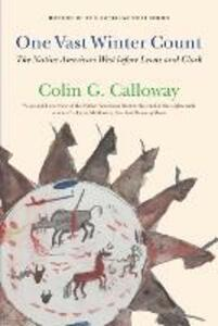 One Vast Winter Count: The Native American West before Lewis and Clark - Colin G. Calloway - cover