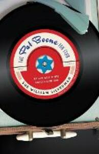The Pat Boone Fan Club: My Life as a White Anglo-Saxon Jew - Sue William Silverman - cover