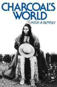 Charcoal's World - Hugh A. Dempsey - cover