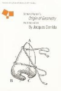 "Edmund Husserl's ""Origin of Geometry"": An Introduction - Jacques Derrida - cover"