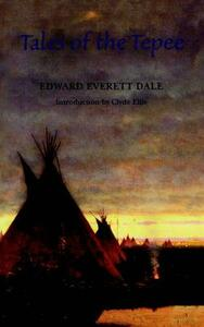 Tales of the Tepee - Edward Everett Dale - cover
