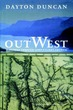 Out West: A Journey Through Lewis and Cl