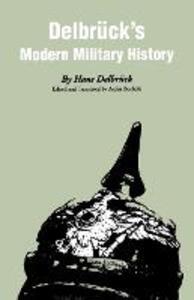 Delbruck's Modern Military History - Hans Delbruck - cover