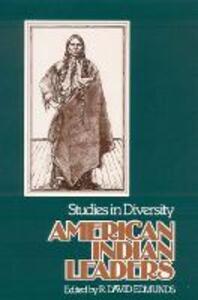 American Indian Leaders: Studies in Diversity - cover
