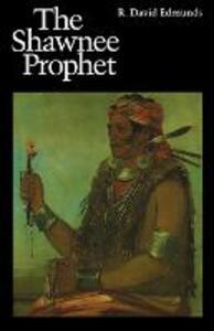 The Shawnee Prophet - R. David Edmunds - cover