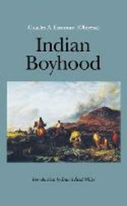 Indian Boyhood - Charles A. Eastman - cover