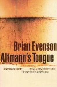 Altmann's Tongue - Brian Evenson - cover