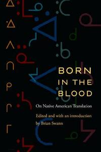 Born in the Blood: On Native American Translation - cover
