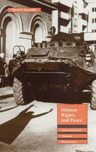 Human Rights and Peace: International and National Dimensions - David P. Forsythe - cover