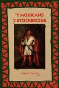 The Mohicans of Stockbridge - Patrick Frazier - cover
