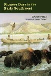 Pioneer Days in the Early Southwest - Grant Foreman - cover