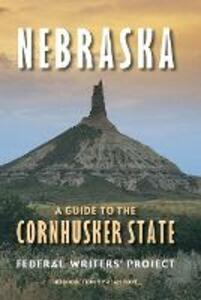 Nebraska: A Guide to the Cornhusker State - Federal Writers' Project - cover