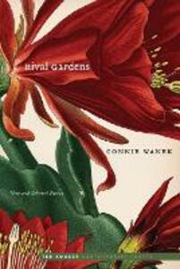 Rival Gardens: New and Selected Poems - Connie Wanek - cover
