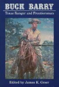 Buck Barry, Texas Ranger and Frontiersman - cover
