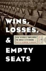 Wins, Losses, and Empty Seats: How Baseball Outlasted the Great Depression - David George Surdam - cover