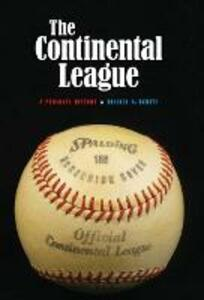 The Continental League: A Personal History - Russell D. Buhite - cover