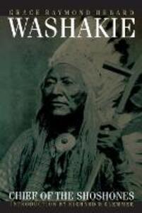 Washakie, Chief of the Shoshones - Grace Raymond Hebard - cover