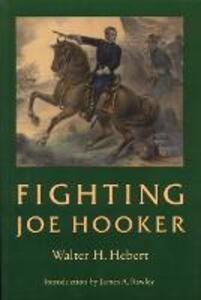 Fighting Joe Hooker - Walter H. Hebert - cover