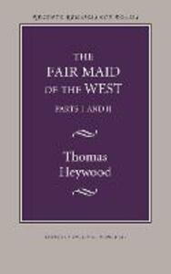 The Fair Maid of the West - Thomas Heywood - cover
