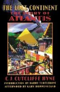 The Lost Continent: The Story of Atlantis - C. J. Cutcliffe Hyne - cover