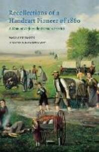 Recollections of a Handcart Pioneer of 1860: A Woman's Life on the Mormon Frontier - Mary Ann Hafen - cover