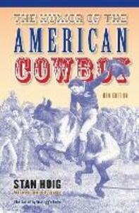 The Humor of the American Cowboy - Stanley Hoig - cover