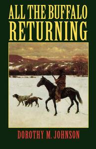 All the Buffalo Returning - Dorothy M. Johnson - cover