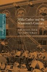 Cather Studies, Volume 10: Willa Cather and the Nineteenth Century - Cather Studies - cover