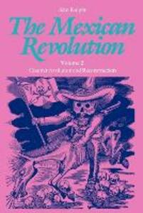 The Mexican Revolution, Volume 2: Counter-revolution and Reconstruction - Alan Knight - cover