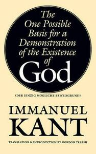 The One Possible Basis for a Demonstration of the Existence of God - Immanuel Kant - cover